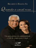 Quando o Casal Reza