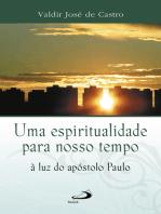 Uma espiritualidade para o nosso tempo à luz do apóstolo Paulo