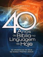 40 anos de Bíblia na Linguagem de Hoje