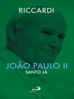 João Paulo II - Santo já