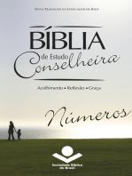 Bíblia de Estudo Conselheira - Números: Acolhimento • Reflexão • Graça