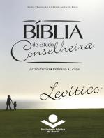 Bíblia de Estudo Conselheira - Levítico