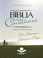 Bíblia de Estudo Conselheira – Tito, Filemom, Hebreus e Tiago