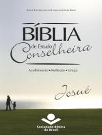 Bíblia de Estudo Conselheira – Josué