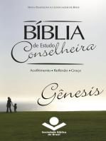 Bíblia de Estudo Conselheira - Gênesis