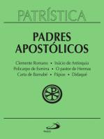 Patrística - Padres Apostólicos - Vol. 1