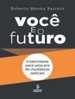 Você e o futuro: Criatividade para uma era de mudanças radicais