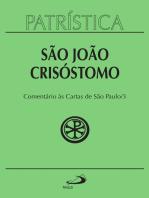 Patrística - Comentário às cartas de São Paulo - Vol. 27/3
