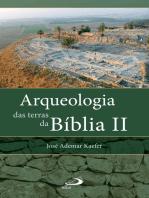 Arqueologia das terras da Bíblia II