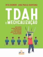 TDAH e medicalização: Implicações neurolinguísticas e educacionais do Transtorno de Déficit de Atenção/Hiperatividade