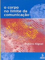 O corpo no limite da comunicação