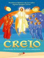 Creio - A profissão de fé explicada aos catequistas