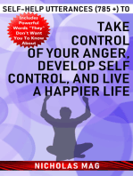 Self-help Utterances (785 +) to Take Control of Your Anger, Develop Self Control, and Live a Happier Life