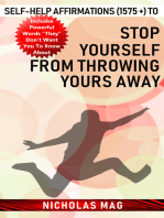 Self-help Affirmations (1575 +) to Stop Yourself from Throwing Yours Away