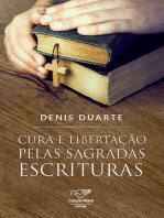 Cura e libertação pelas Sagradas Escrituras