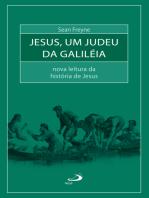 Jesus, um judeu da Galiléia
