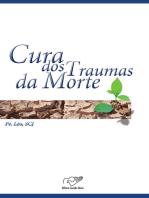 A cura dos traumas da morte