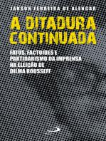 A ditadura continuada