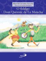 O fidalgo Dom Quixote de La Mancha
