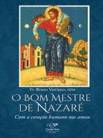 O Bom Mestre de Nazaré