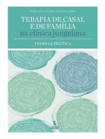 Terapia de casal e de família na clínica junguiana: Teoria e prática
