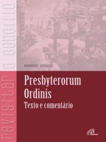 Presbyterorum Ordinis: Texto e comentário