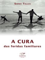 A cura das feridas familiares