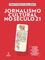 Jornalismo cultural no século 21