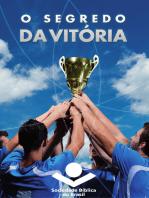 O segredo da vitória
