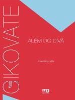 Gikovate alem do divã: Autobiografia