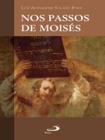Nos passos de Moisés