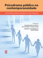 Psicodrama público na contemporaneidade: Cenários brasileiros e mundiais