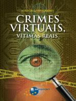 Crimes Virtuais, Vítimas Reais