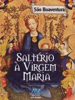 Saltério à Virgem Maria