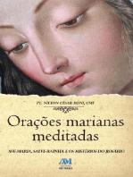 Orações marianas meditadas