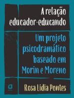 A relação educador-educando