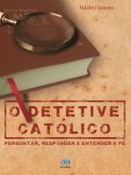 O detetive católico