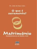 O que é sacramento? - Matrimônio