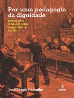 Por uma pedagogia da dignidade