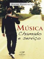 Música, chamado e serviço