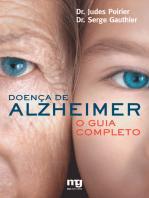 Doença de Alzheimer: O guia completo
