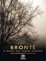 O morro dos ventos uivantes: Wuthering heights: Edição bilíngue português - inglês