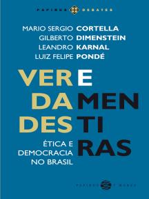 Verdades e mentiras: Ética e democracia no Brasil