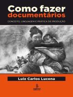 Como fazer documentários