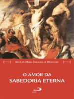 O amor da Sabedoria eterna