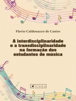 A interdisciplinaridade e a transdisciplinaridade na formação dos estudantes de música