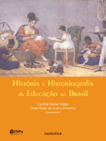 História e historiografia da educação no Brasil