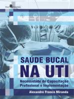 Saúde Bucal na UTI: Necessidade de Capacitação Profissional e Implementação