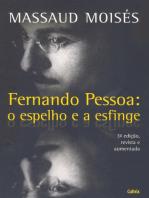 Fernando Pessoa - O Espelho e a Esfinge