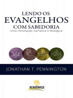 Lendo os evangelhos com sabedoria